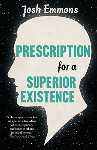 9780007592883: Prescription for a Superior Existence