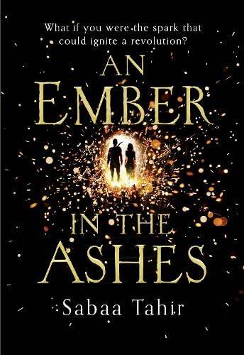 9780007593262: An Ember in the Ashes (Ember Quartet, Book 1) (HarperVoyager)