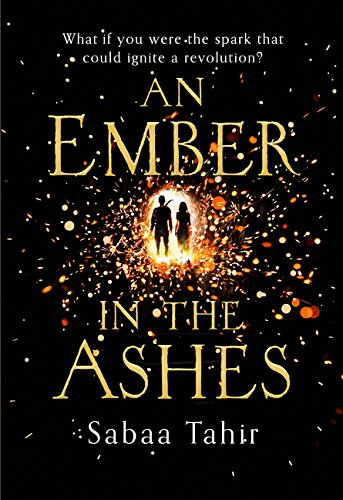 9780007593279: An Ember in the Ashes (Ember Quartet, Book 1)