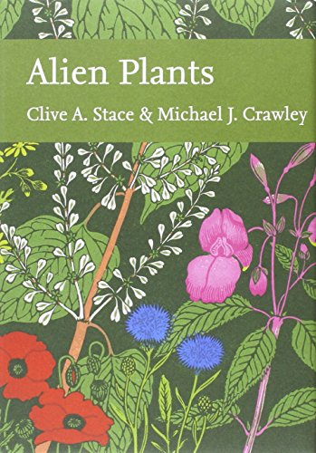 9780007594221: Alien Plants (Collins New Naturalist Library, Book 129)