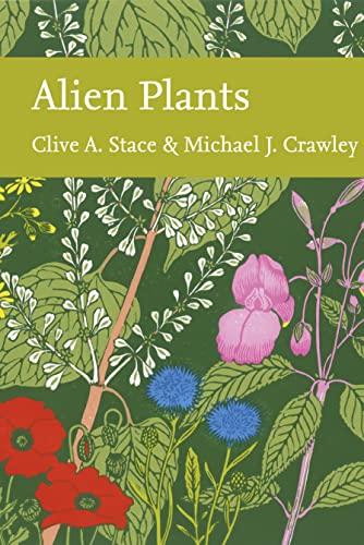 9780007594238: Alien Plants (Collins New Naturalist Library, Book 129)