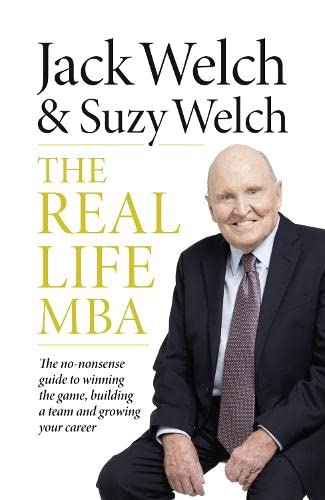 9780007594399: The Real-life MBA: The No-Nonsense Guide to Winning the Game, Building a Team and Growing Your Career