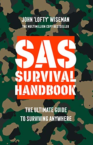 Sas Survival Handbook New edition: Wiseman, John 'lofty'