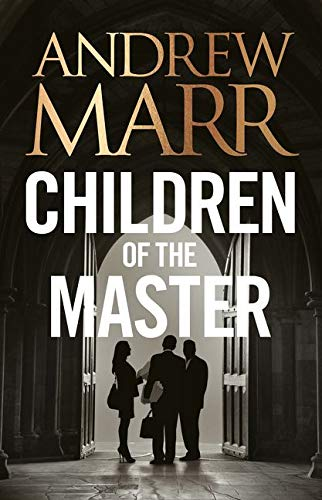 9780007596454: Children of the Master