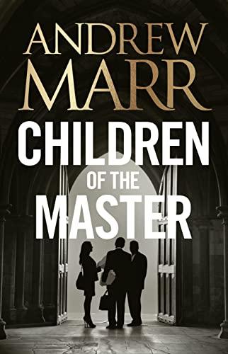9780007596454: Children of the Master