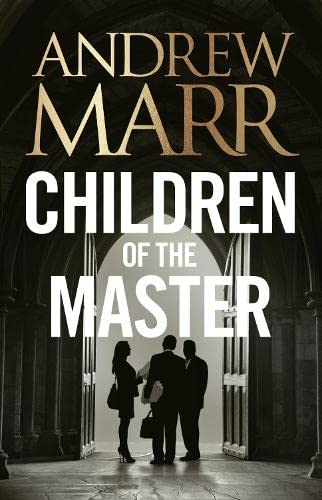 9780007596478: Children of the Master