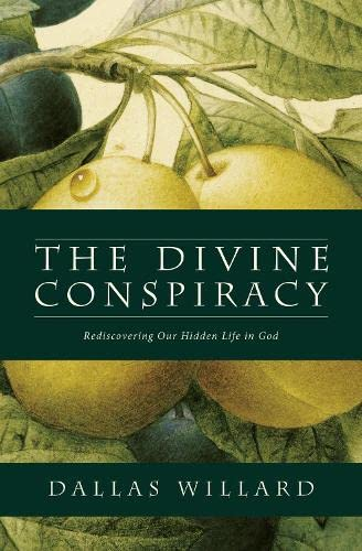 9780007596546: The Divine Conspiracy
