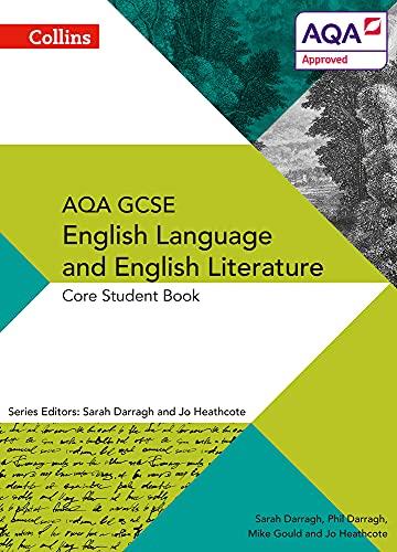 9780007596799: Collins AQA GCSE English Language and English Literature - AQA GCSE ENGLISH LANGUAGE AND ENGLISH LITERATURE: CORE STUDENT BOOK