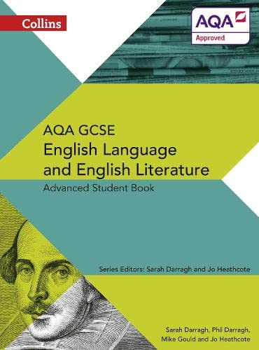9780007596805: Collins AQA GCSE English Language and English Literature - AQA GCSE ENGLISH LANGUAGE AND ENGLISH LITERATURE: ADVANCED STUDENT BOOK