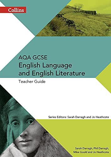 9780007596812: Collins AQA GCSE English Language and English Literature - AQA GCSE ENGLISH LANGUAGE AND ENGLISH LITERATURE: TEACHER GUIDE
