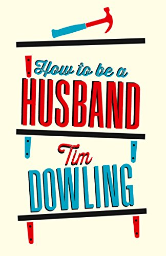 9780007596904: How to Be a Husband