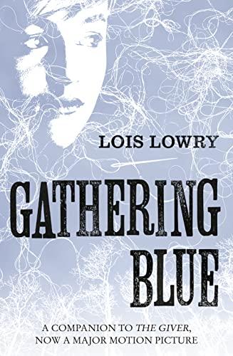 9780007597260: Gathering Blue (The Giver Quartet)