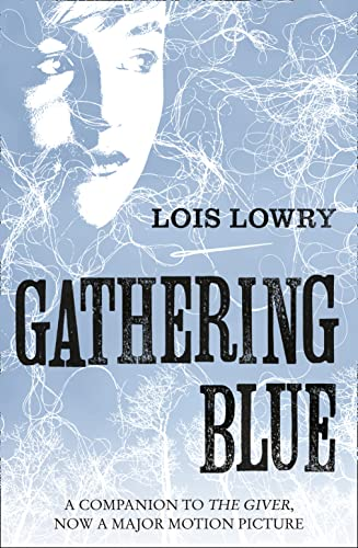 9780007597260: Gathering Blue (The Giver Quartet)