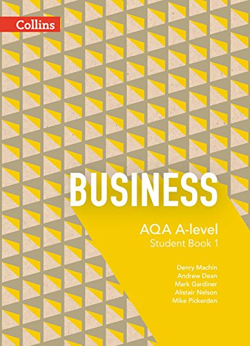9780007597550: AQA A-level Business - Student Book 1