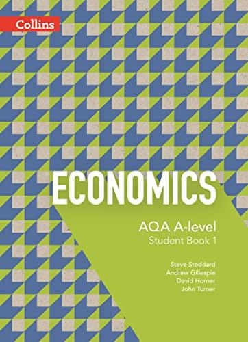 9780007597604: AQA A-Level Economics � Student Book 1