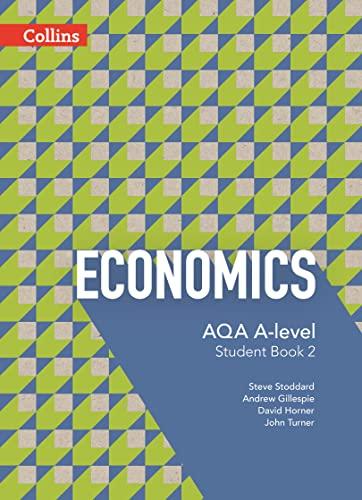 9780007597611: AQA A-level Economics - Student Book 2