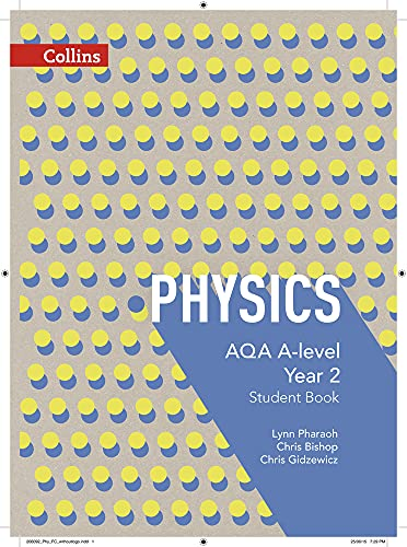 9780007597642: AQA A-Level Physics Year 2 Student Book (AQA A Level Science)