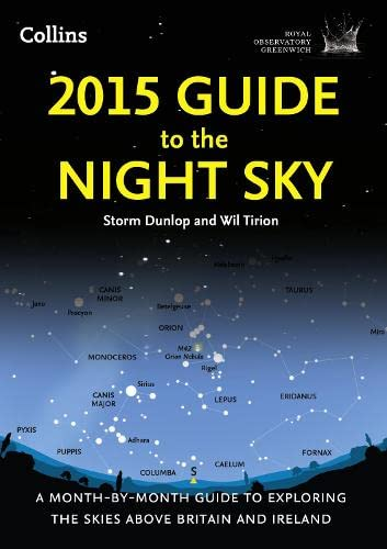 9780007598687: 2015 Guide to the Night Sky: A month-by-month guide to exploring the skies above Britain and Ireland