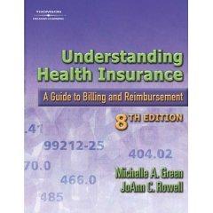 9780007601493: Understanding Health Insurance: A Guide to Billing and Reimbursement- Text Only