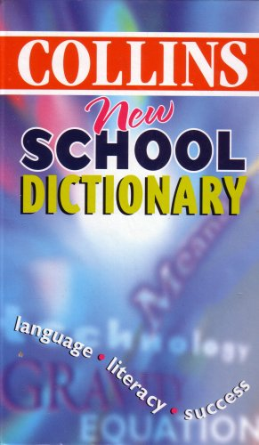 9780007602384: COLLINS NEW SCHOOL DICTIONARY
