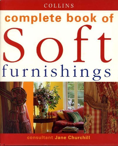 9780007602674: COMPLETE BOOK OF SOFT FURNISHINGS (COLLINS)