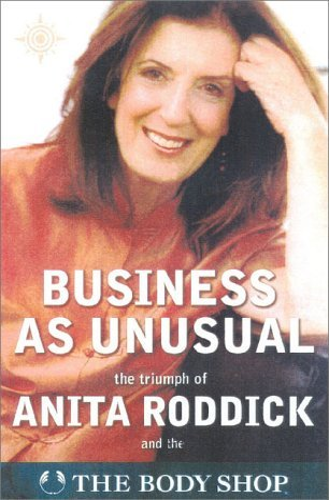 9780007606740: Business As Unusual: The Triumph of Anita Roddick