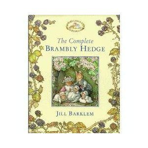 9780007608546: The Complete Brambly Hedge