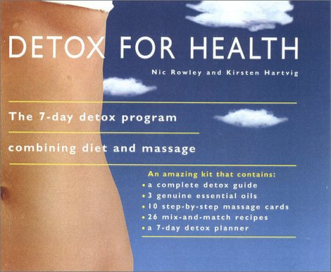 9780007612598: Detox for Health: The 7-Day Detox Program Combining Diet and Massage
