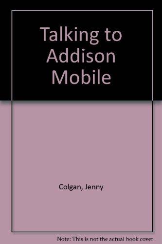 9780007614172: Talking to Addison Mobile