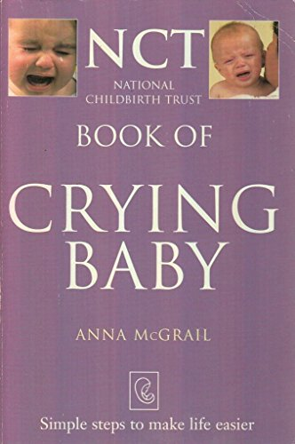 9780007614226: National Childbirth Trust Book Of Crying Baby
