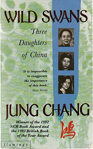 9780007616992: Wild Swans: Three Daughters of China