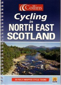 9780007619931: Cycling In North East Scotland