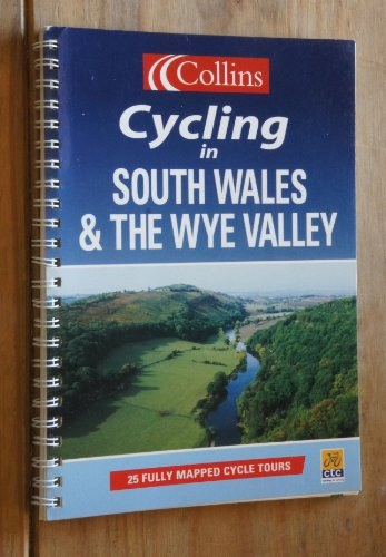 9780007620470: Cycling in South Wales and the Wye Valley