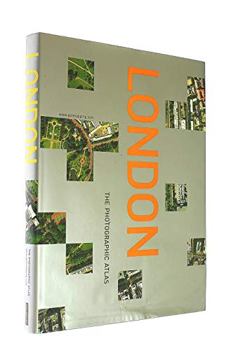 9780007622986: LONDON THE PHOTOGRAPHIC ATLAS