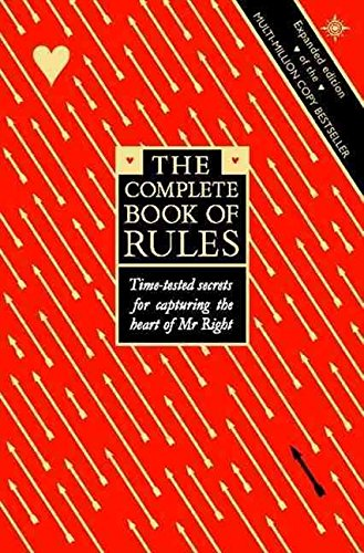 9780007624553: (The Complete Book of Rules: Time Tested Secrets for Capturing the Heart of Mr.Right) By Ellen Fein (Author) Paperback on (Oct , 2000)