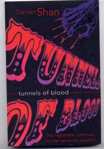 9780007624607: Tunnels of Blood (The Saga of Darren Shan)