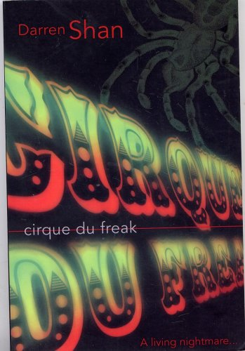9780007624621: Cirque Du Freak (The Saga of Darren Shan)