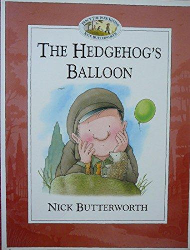 9780007627332: The Hedgehog's Balloon