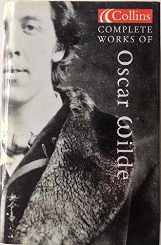 9780007628810: Complete Works Of Oscar Wilde