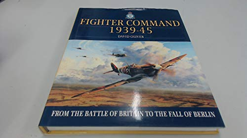 9780007629084: Fighter Command 1939-45