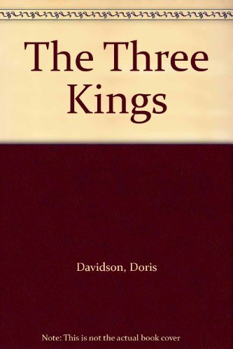 9780007630240: The Three Kings