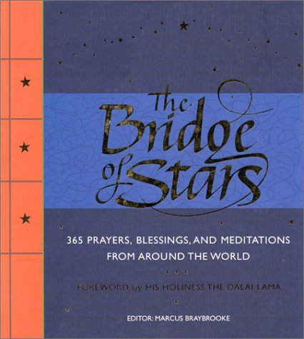 Bridge Of Stars: 365 Prayers, Blessings, And Meditations From Around The World