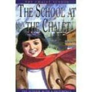 9780007635658: The School at the Chalet