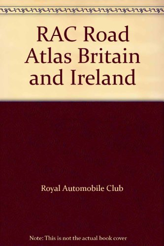 9780007637164: RAC Road Atlas Britain and Ireland