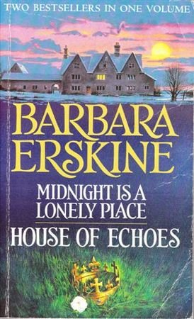 9780007639328: Midnight Is A Lonely Place / House Of Echoes