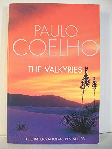 The Valkyries: An Encounter with Angels: Coelho, Paulo