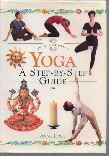 9780007640058: Yoga: A step-by-step Guide  (In a Nutshell)