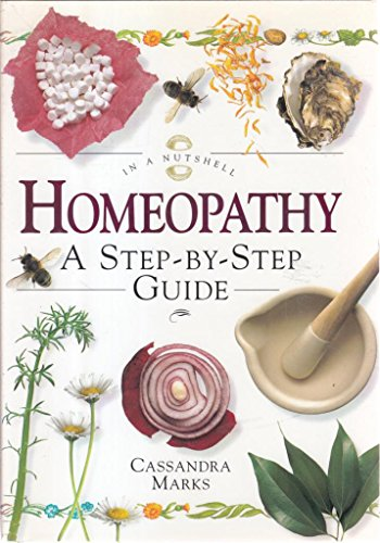 9780007640119: In a Nutshell HOMEOPATHY: A STEP BY STEP GUIDE