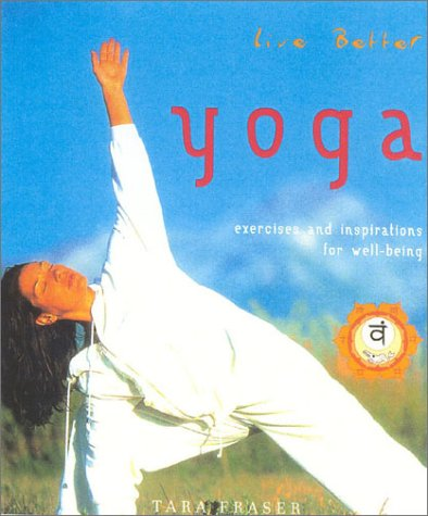 9780007644889: Yoga: Live Better: Exercises and Inspirations for Well-being