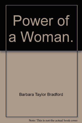 Power Of A Woman / A Sudden Change Of Heart: Barbara Taylor Bradford